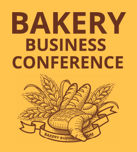 BAKERY BUSINESS CONFERENCE